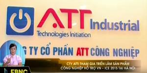 """[FBNC] ATTi trong bản tin """"18h, 21/9/2015"""", triển lãm ICS 2015 Việt Nam - Nhật Bản."""